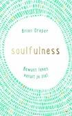 SOULFULNESS - DRAPER, BRIAN - 9789033801273