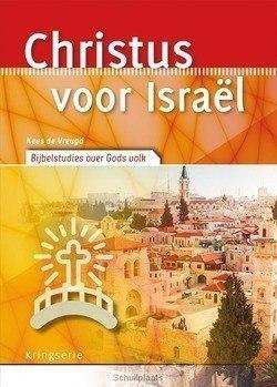CHRISTUS VOOR ISRAËL - VREUGD, KEES DE - 9789033801617