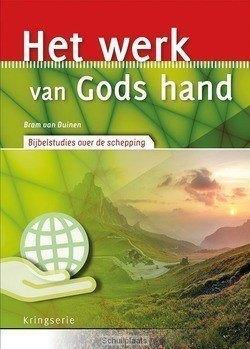 HET WERK VAN GODS HAND - DUINEN, BRAM VAN - 9789033801624