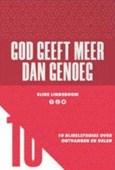 GOD GEEFT MEER DAN GENOEG - LINDEBOOM, ELINE - 9789033801778