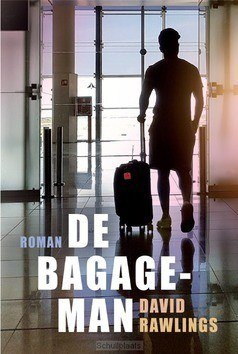 DE BAGAGEMAN - RAWLINGS, DAVID - 9789033802058