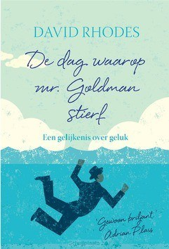 DE DAG WAAROP MR. GOLDMAN STIERF - RHODES, DAVID - 9789033802065