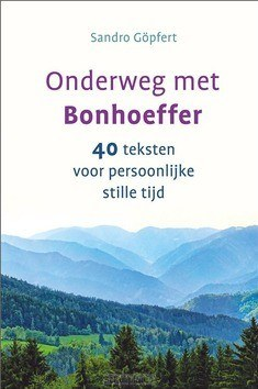 ONDERWEG MET BONHOEFFER - GÖPFERT, SANDRO - 9789033802133