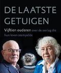 DE LAATSTE GETUIGEN - SCHAAP, GERT-JAN; HOLLEBRANDSE, MIRJAM; - 9789033802201