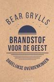 BRANDSTOF VOOR DE GEEST - GRYLLS, BEAR - 9789033802232