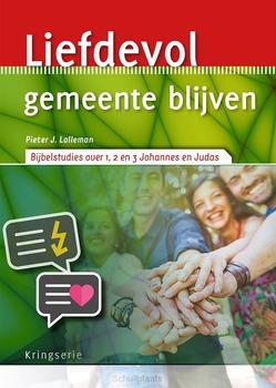 LIEFDEVOL GEMEENTE BLIJVEN - LALLEMAN, PIETER J. - 9789033802287