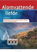 ALOMVATTENDE LIEFDE - 9789033802539