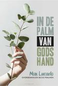 IN DE PALM VAN GODS HAND - LUCADO, MAX - 9789033802621