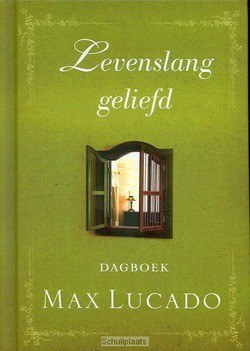 LEVENSLANG GELIEFD - LUCADO, M. - 9789033816130