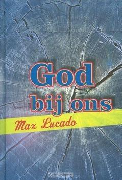 GOD BIJ ONS - LUCADO, MAX - 9789033816406
