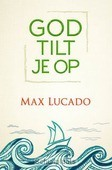 GOD TILT JE OP - LUCADO, MAX - 9789033817212