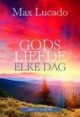 GODS LIEFDE ELKE DAG - LUCADO, MAX - 9789033817953