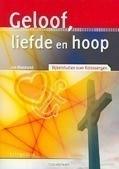 GELOOF LIEFDE EN HOOP - MAASLAND, J. - 9789033819360