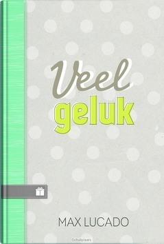 VEEL GELUK - LUCADO, MAX - 9789033819469