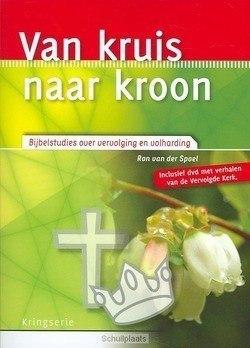 VAN KRUIS NAAR KROON - SPOEL, RON VAN DER - 9789033819964