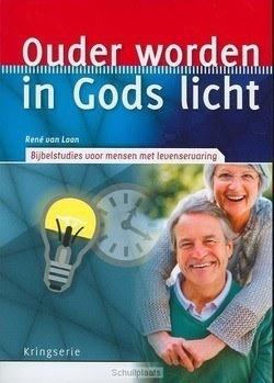 OUDER WORDEN IN GODS LICHT - LOON, RENE VAN - 9789033819971