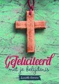 GEFELICITEERD MET JE BELIJDENIS - HEERENS, DANIËLLE - 9789033820519