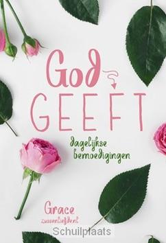 GOD GEEFT - MULDER, T.H. - 9789033824999