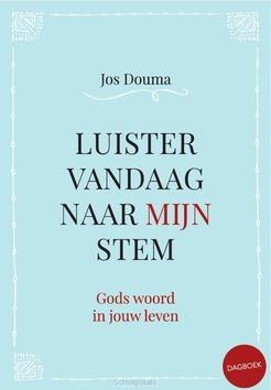LUISTER VANDAAG NAAR MIJN STEM - DOUMA, JOS - 9789033825187