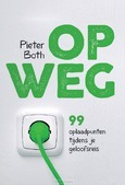 OP WEG - BOTH, PIETER - 9789033825545