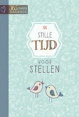 STILLE TIJD VOOR STELLEN - 9789033826887