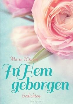 IN HEM GEBORGEN - RIKSTEN, MARIA - 9789033826900