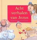 ACHT VERHALEN VAN JEZUS - BUTTERWORTH - 9789033827297