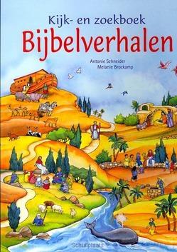 KIJK- EN ZOEKBOEK BIJBELVERHALEN - SCHNEIDER, ANTONIE - 9789033832024