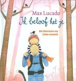IK BELOOF HET JE - LUCADO, MAX - 9789033832291