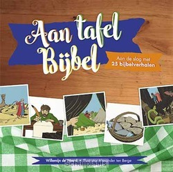AAN TAFEL BIJBEL - WEERD, WILLEMIJN DE - 9789033832857