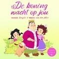 DE KONING WACHT OP JOU - DORGELO, TANNEKE - 9789033832956