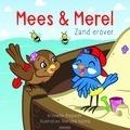 MEES EN MEREL ZAND EROVER ! - 9789033832970