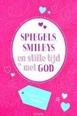 Spiegels, smileys en stille tijd met God - 9789033833052