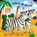 ZEBRA OP DE ARK - 9789033833403