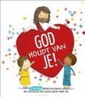 GOD HOUDT VAN JE! - FODOR, CECILIE - 9789033835186