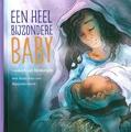 EEN HEEL BIJZONDERE BABY - BINSBERGEN, LIESBETH VAN - 9789033835209