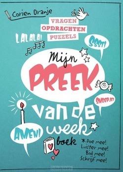 MIJN PREEK VAN DE WEEK BOEK - ORANJE, CORIEN - 9789033835605