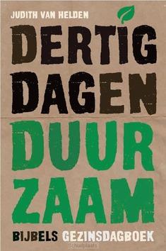 DERTIG DAGEN DUURZAAM - HELDEN, JUDITH VAN - 9789033835926