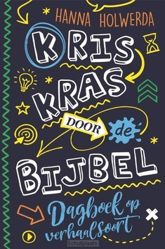 KRISKRAS DOOR DE BIJBEL - HOLWERDA, HANNA - 9789033835940