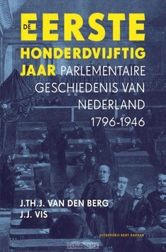 EERSTE HONDERDVIJFTIG JAAR - BERG, J.TH.J. VAN DEN - 9789035128477