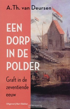 DORP IN DE POLDER - DEURSEN, A.TH. VAN - 9789035130975