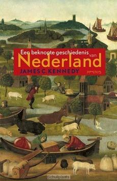 EEN BEKNOPTE GESCHIEDENIS VAN NEDERLAND - KENNEDY, JAMES C. - 9789035131989