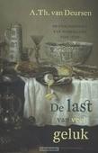 DE LAST VAN VEEL GELUK - DEURSEN, A.TH. VAN - 9789035138599