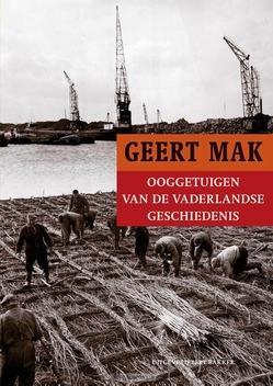 OOGGETUIGEN VAN DE VADERLANDSE GESCHIEDE - MAK, GEERT - 9789035140295