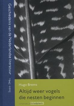 ALTIJD WEER VOGELS DIE NESTEN BEGINNEN - BREMS, HUGO - 9789035141018