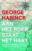 AAN HET ROER STAAT HET HART - HARINCK, GEORGE - 9789035143425