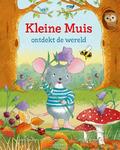 KLEINE MUIS ONTDEKT DE WERELD - BEUKERS, LINDA; CARRIÈRE, PIERRE - 9789036641333