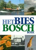 Het Biesbosch Boek - Wijk, Wim van - 9789040085826
