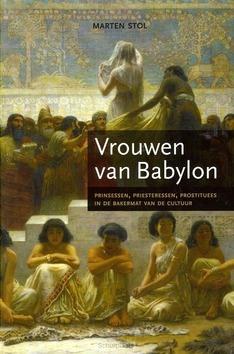 VROUWEN VAN BABYLON - STOL, M. - 9789043501507