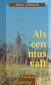 ALS EEN MUS VALT - SCHOUTEN - 9789043502641
